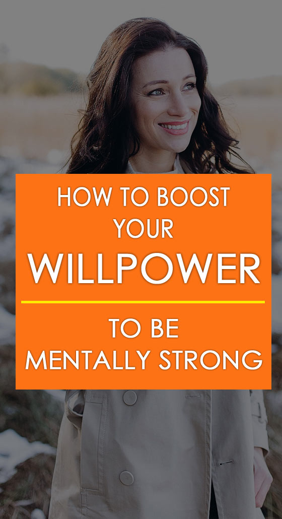 How to increase your willpower to be mentally strong