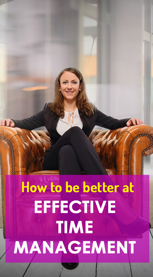 How to be better at effective time management #howto