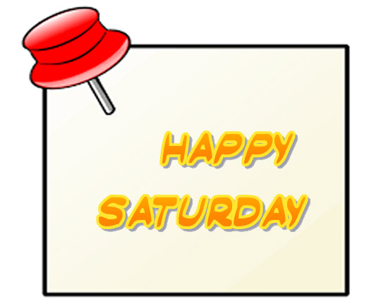 Happy Saturday clip art free pics