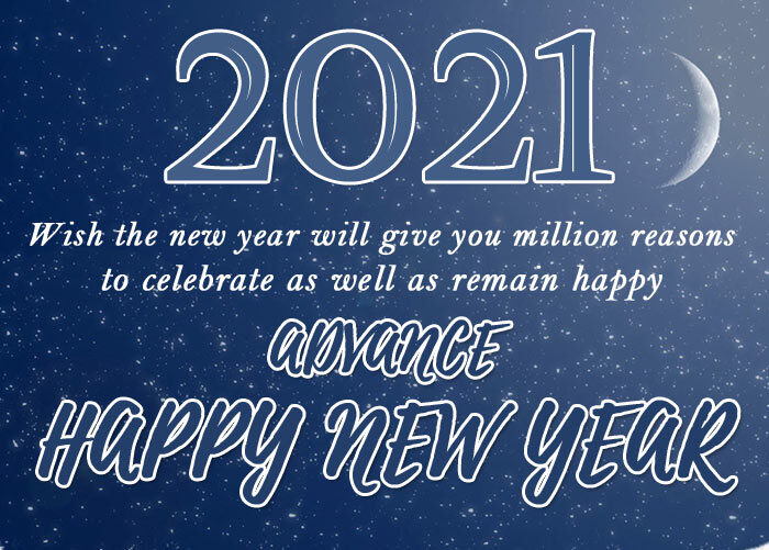 Advance happy New Year 2021 wishes messages quotes