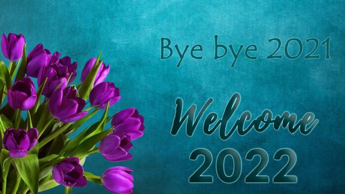 bye bye 2021 welcome 2022 wallpaper background