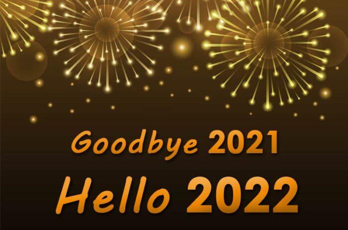 goodbye 2021 hello 2022