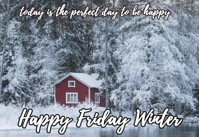 happy friday winter quotes morning theme scenes