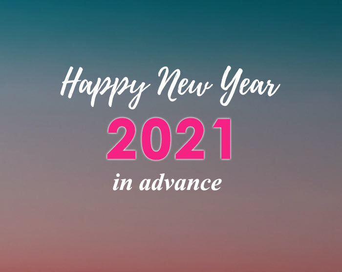 happy New Year 2021 in Advance images wishes messages quotes