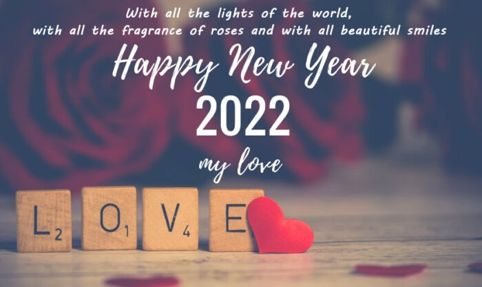 happy new year 2022 my love quotes wishes to boyfriend husband