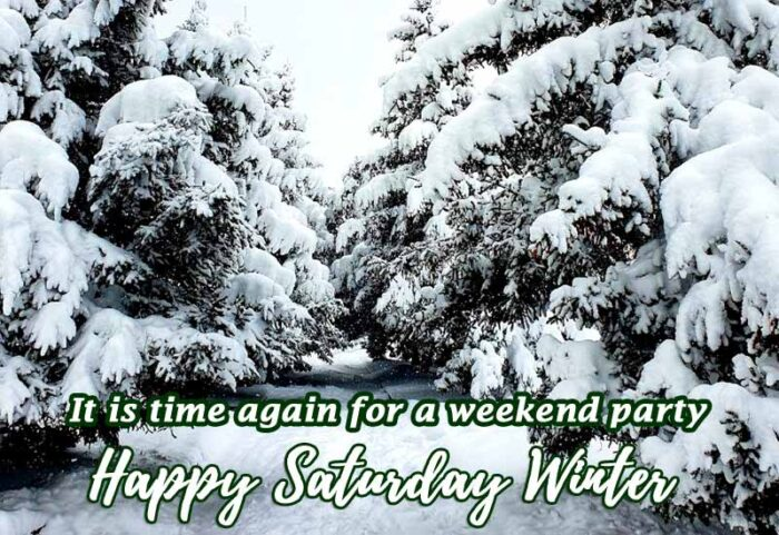 happy saturday winter quotes morning theme scenes
