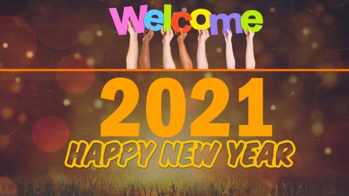 welcome 2021 wallpaper desktop background images