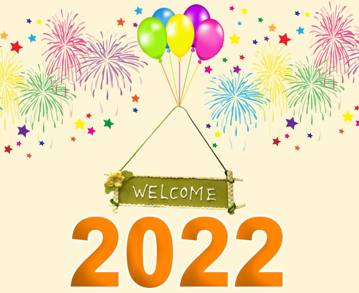 welcome to 2022 happy new year pictures