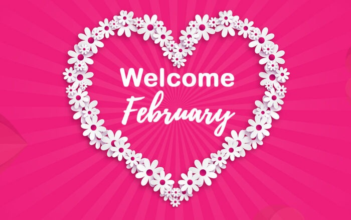 Welcome February images 2021 love month pictures