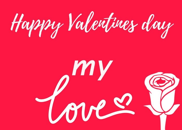 happy valentines day my love images to sweetheart sweet wife husband girlfriend boyfriend